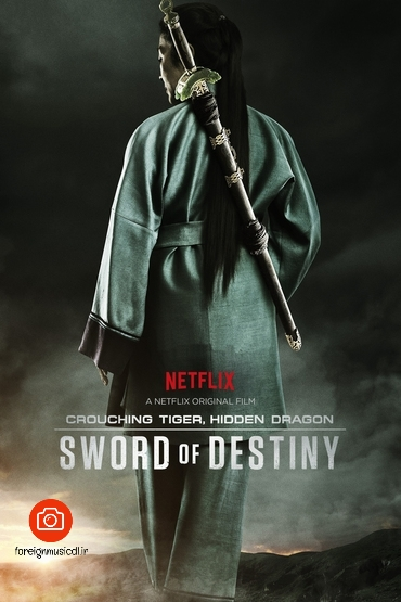 دانلود فیلم Crouching Tiger, Hidden Dragon: Sword of Destiny 2016   کیفیت   BluRay 1080p – 720p – x265 – ۲۱۶۰p