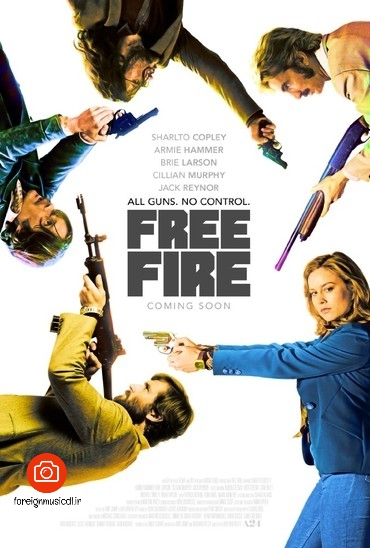 دانلود فیلم Free Fire 2016     Ben Wheatley